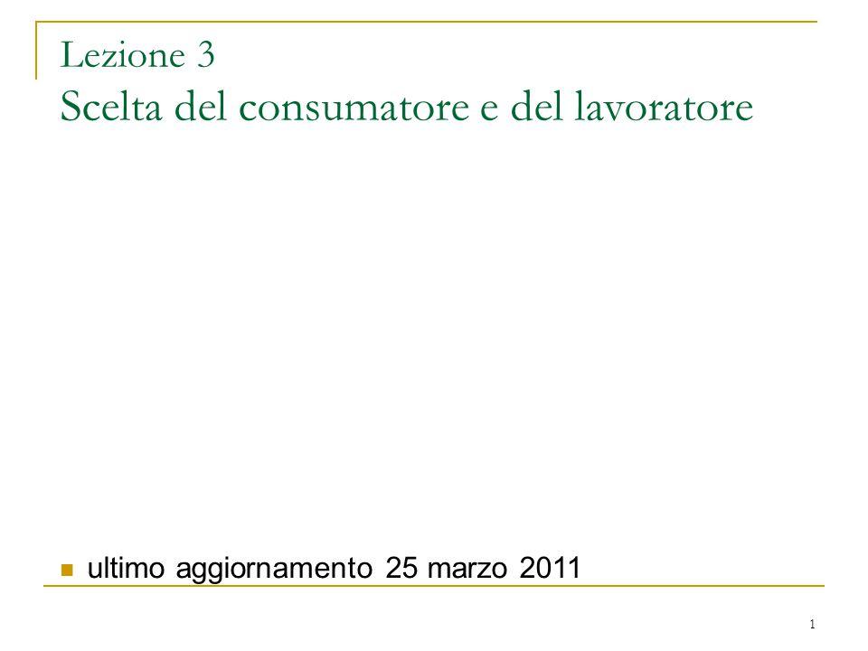Lezione 3 Scelta del consumatore e del lavoratore