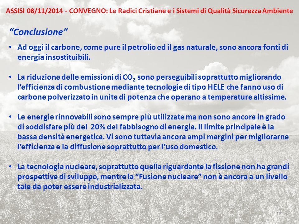 ASSISI 08/11/2014 - CONVEGNO: Le Radici Cristiane e i Sistemi di Qualità Sicurezza Ambiente