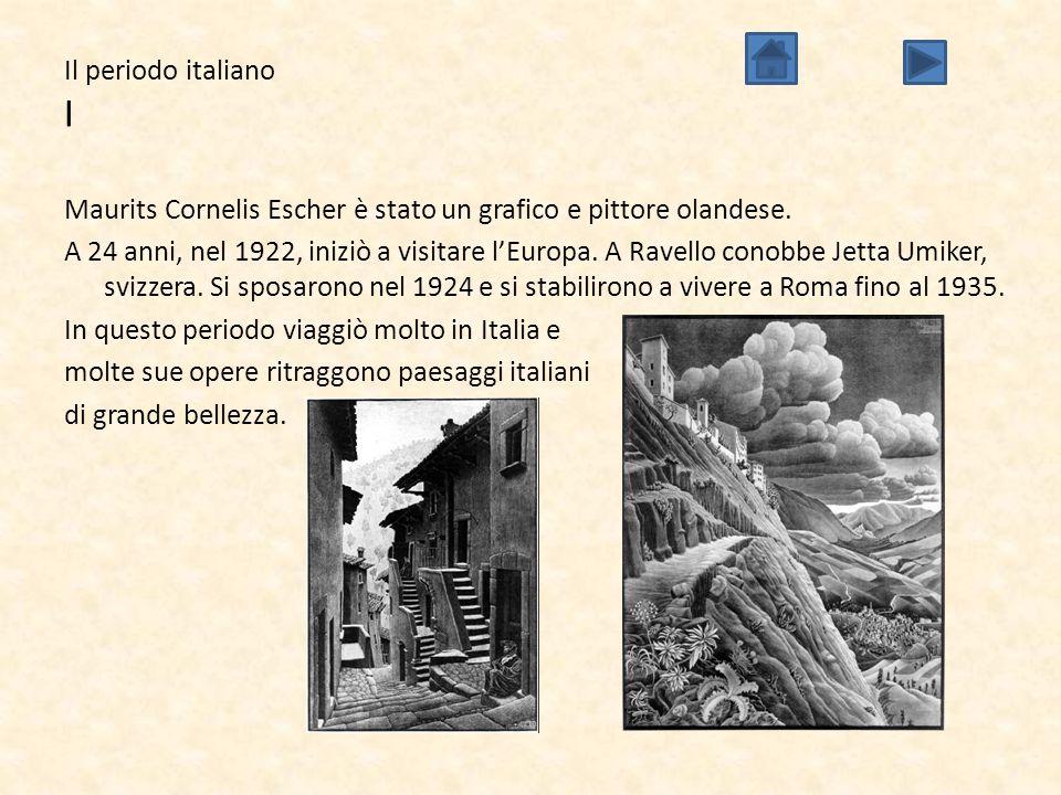 Il periodo italiano I
