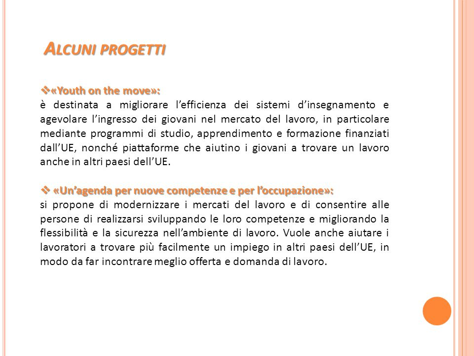 Alcuni progetti «Youth on the move»: