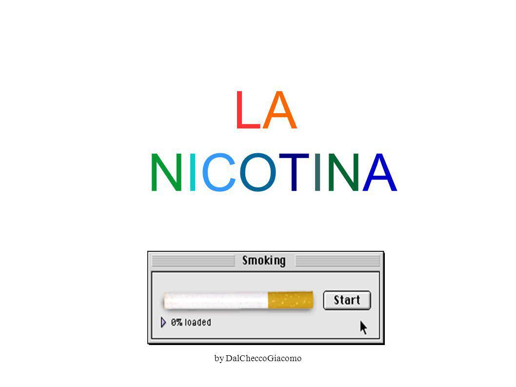 LA NICOTINA by DalCheccoGiacomo