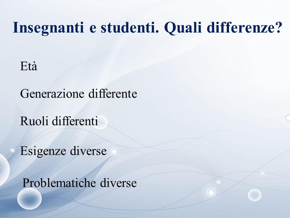 Insegnanti e studenti. Quali differenze