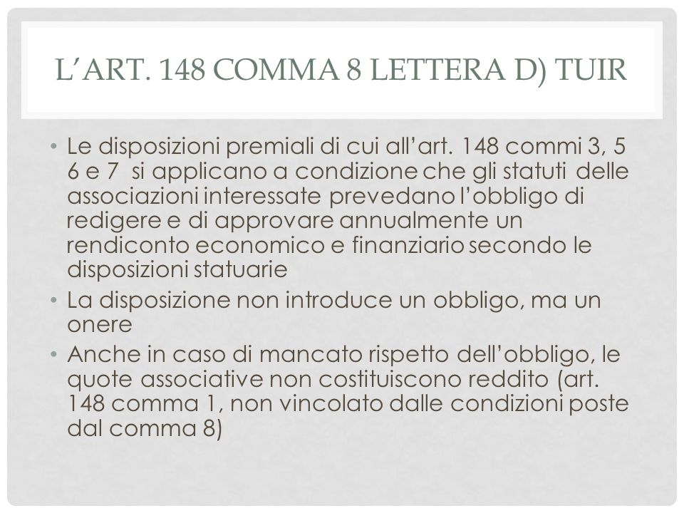 L'art. 148 comma 8 Lettera d) TUIR