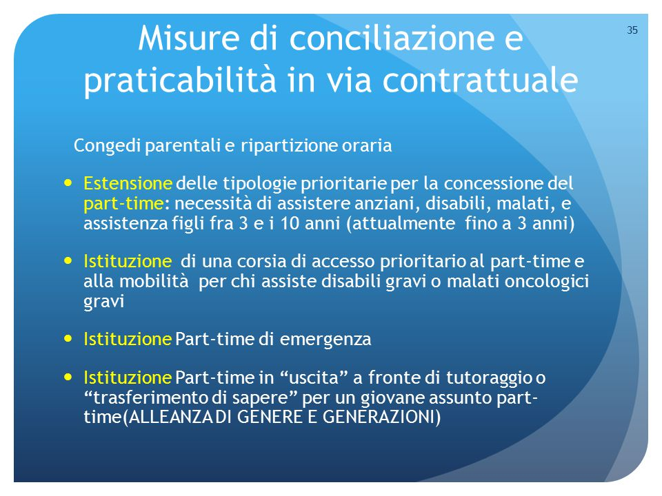 Misure di conciliazione e praticabilità in via contrattuale