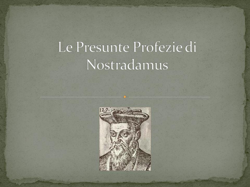 Le Presunte Profezie di Nostradamus