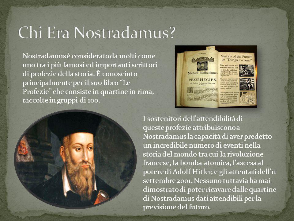 Chi Era Nostradamus