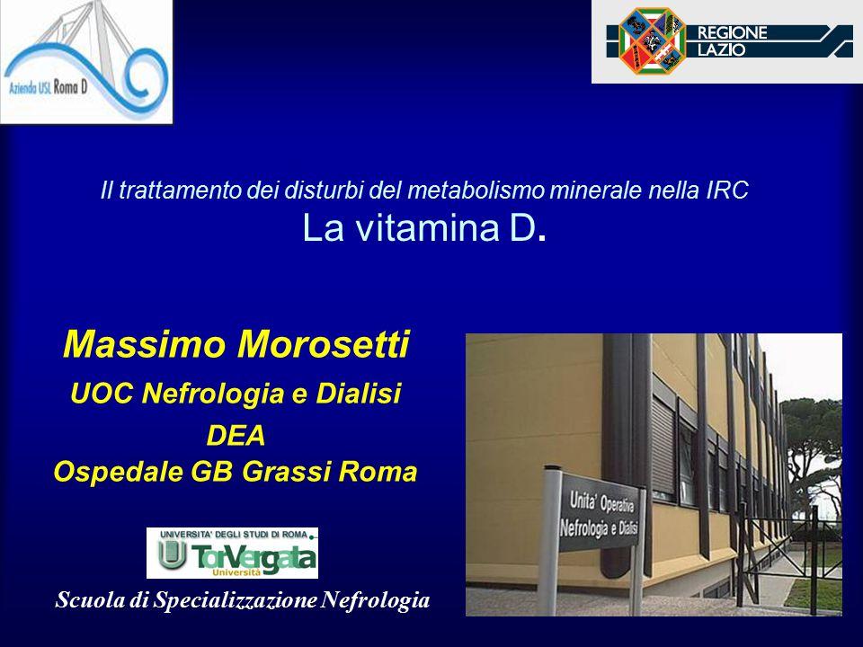 Massimo Morosetti UOC Nefrologia e Dialisi DEA Ospedale GB Grassi Roma