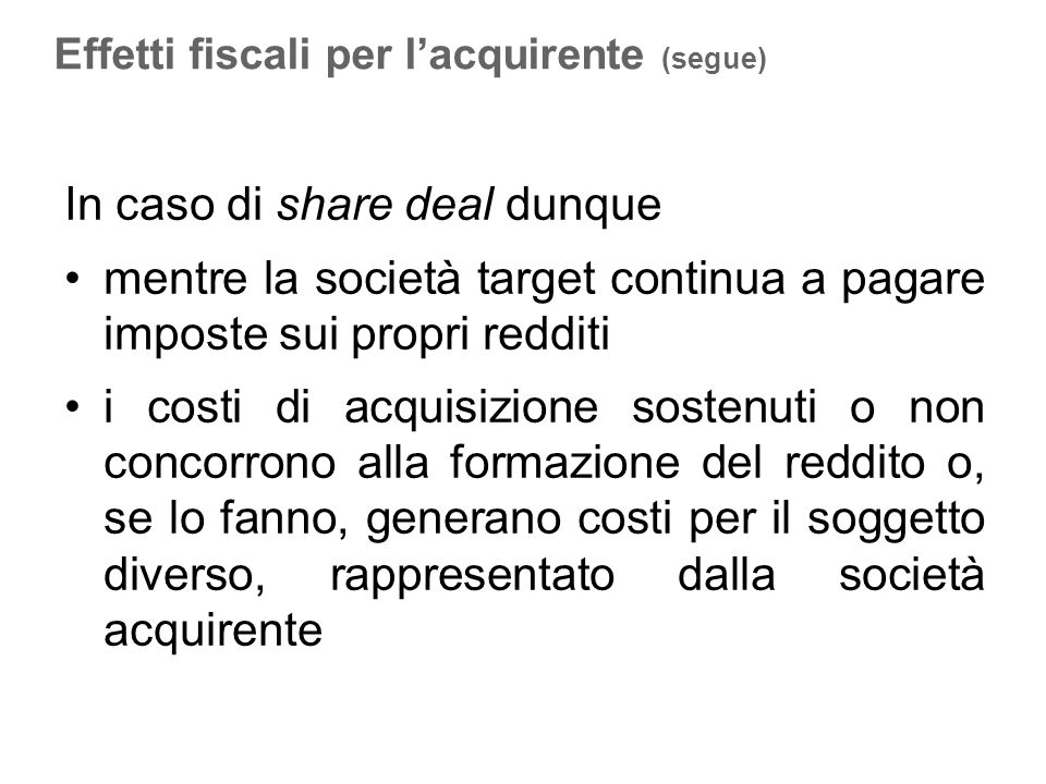 In caso di share deal dunque
