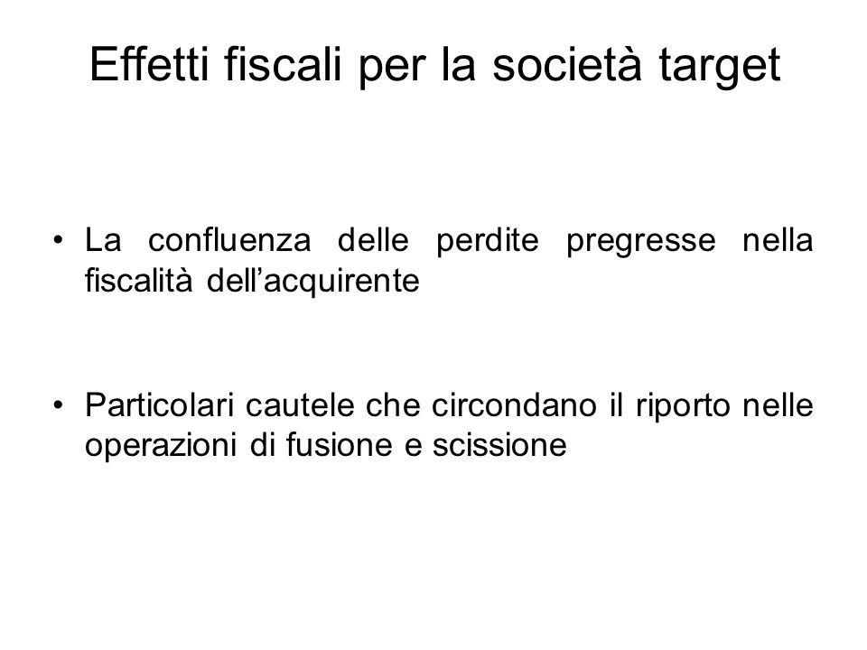 Effetti fiscali per la società target