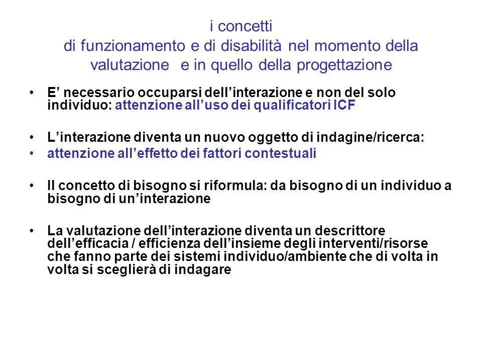 i concetti di funzionamento e di disabilità nel momento della valutazione e in quello della progettazione