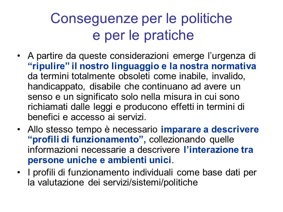 Conseguenze per le politiche e per le pratiche