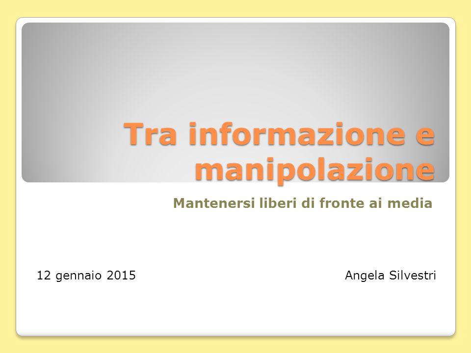 Tra informazione e manipolazione