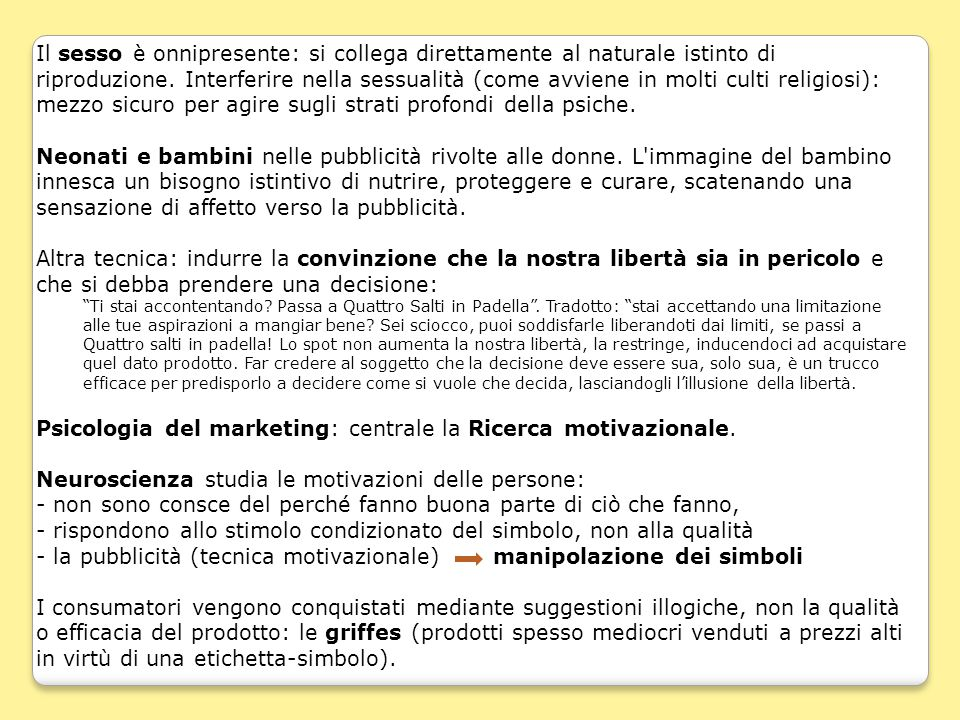 Psicologia del marketing: centrale la Ricerca motivazionale.