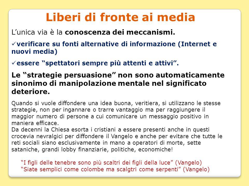 Liberi di fronte ai media