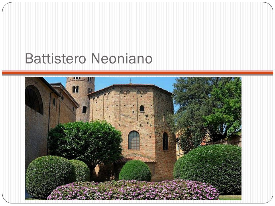 Battistero Neoniano