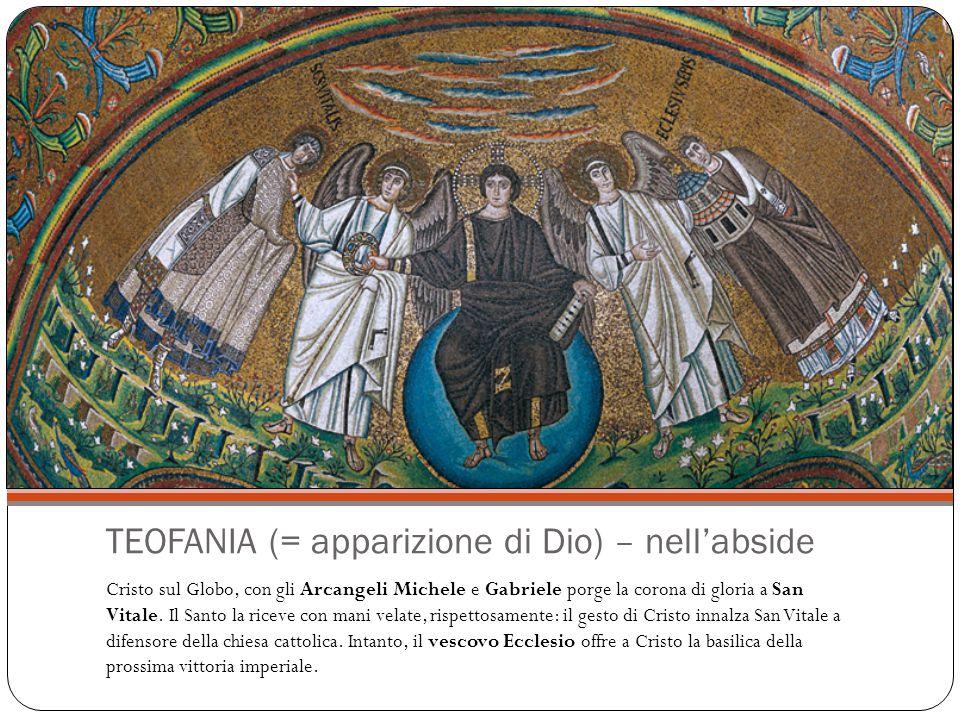 TEOFANIA (= apparizione di Dio) – nell'abside