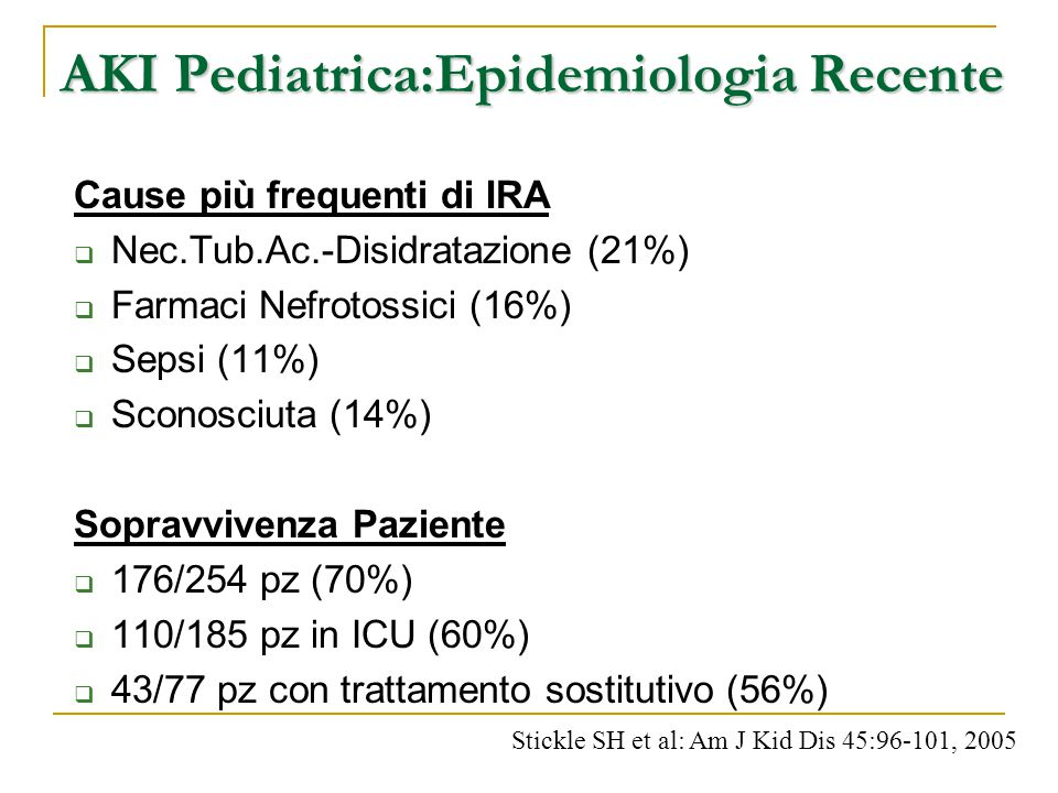 AKI Pediatrica:Epidemiologia Recente