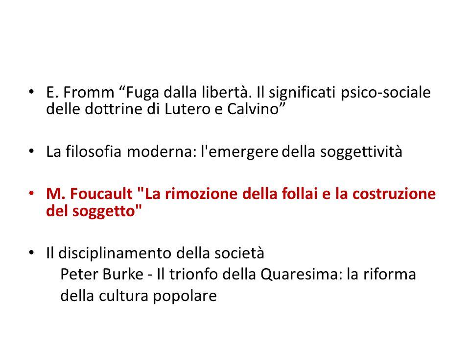 E. Fromm Fuga dalla libertà