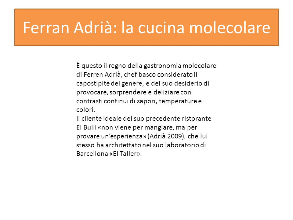 Ferran Adrià: la cucina molecolare