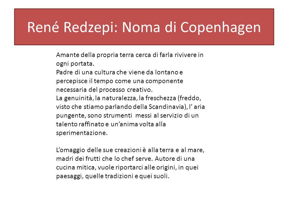 René Redzepi: Noma di Copenhagen