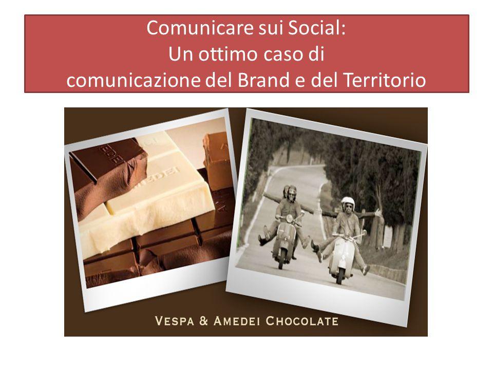 Comunicare sui Social: Un ottimo caso di comunicazione del Brand e del Territorio