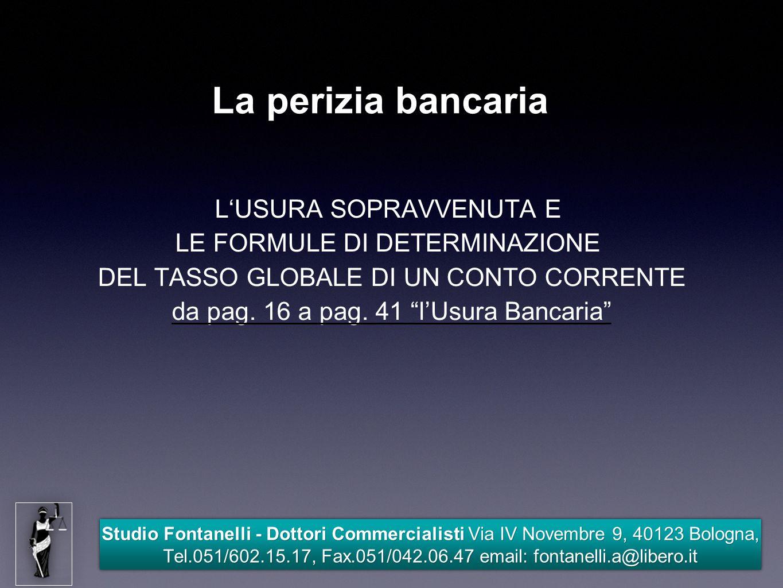 La perizia bancaria L'USURA SOPRAVVENUTA E