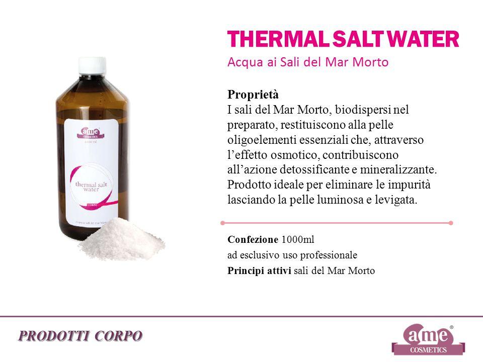 THERMAL SALT WATER Acqua ai Sali del Mar Morto PRODOTTI CORPO
