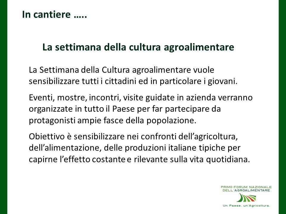 La settimana della cultura agroalimentare