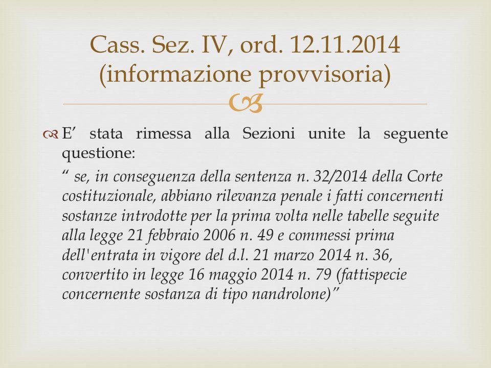 Cass. Sez. IV, ord. 12.11.2014 (informazione provvisoria)