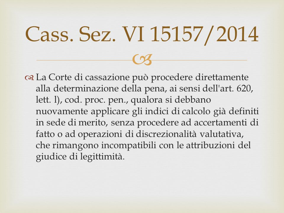 Cass. Sez. VI 15157/2014