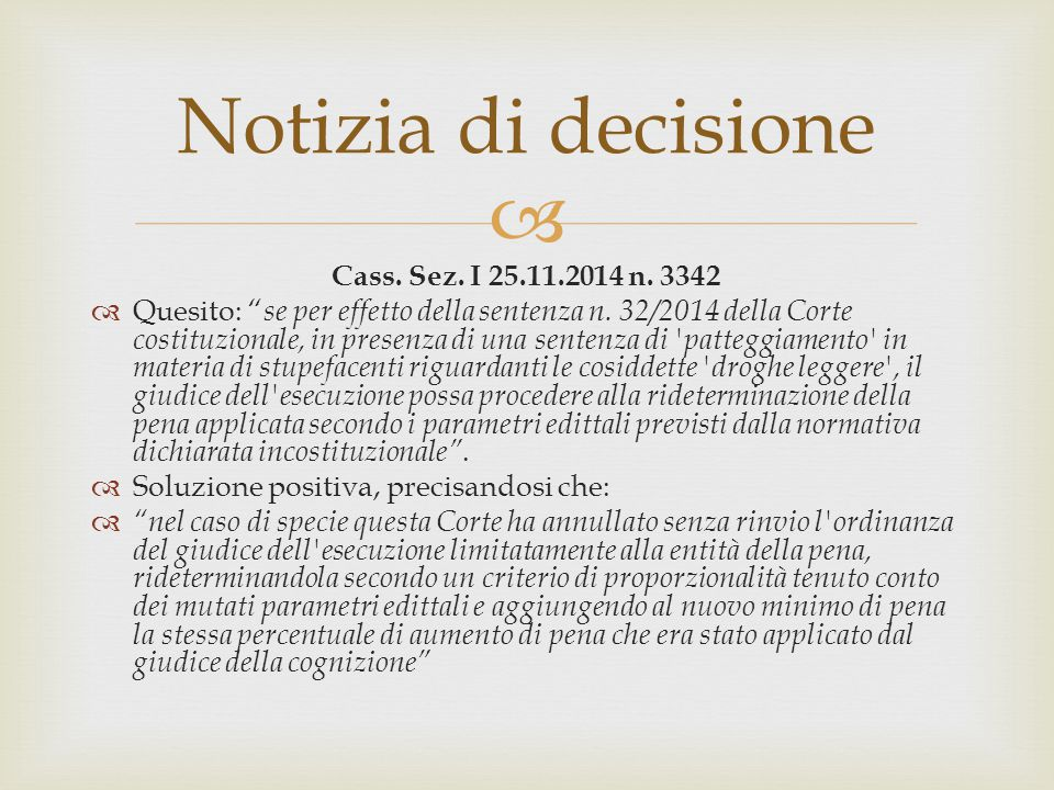 Notizia di decisione Cass. Sez. I 25.11.2014 n. 3342