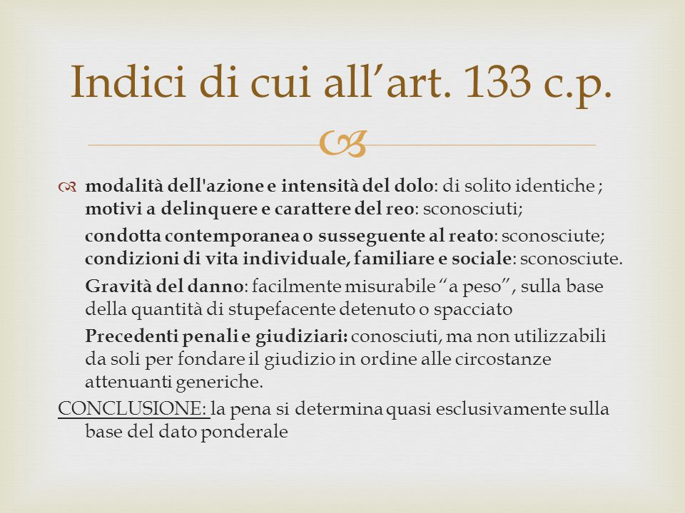Indici di cui all'art. 133 c.p.