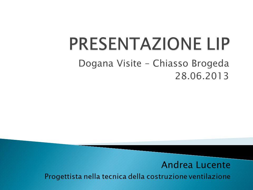 Dogana Visite – Chiasso Brogeda 28.06.2013