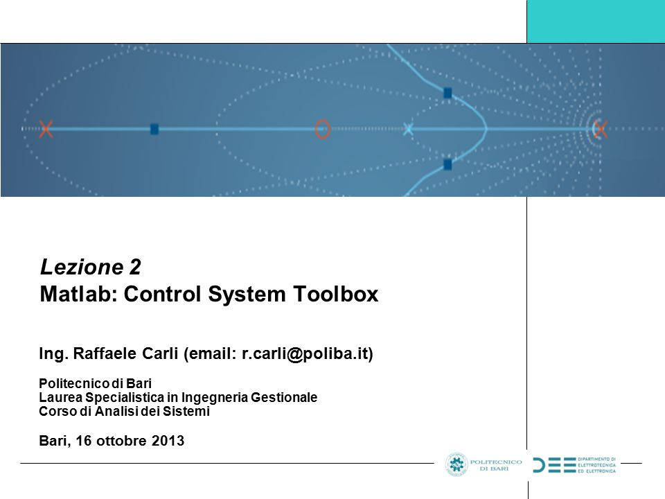 Lezione 2 Matlab: Control System Toolbox