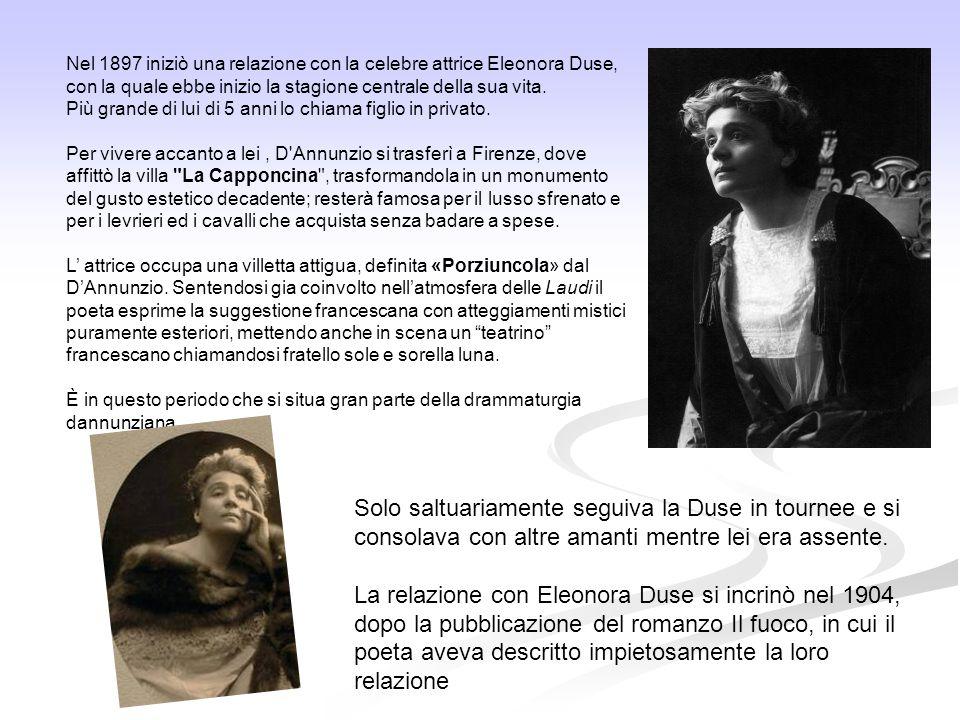 Nel 1897 iniziò una relazione con la celebre attrice Eleonora Duse, con la quale ebbe inizio la stagione centrale della sua vita.