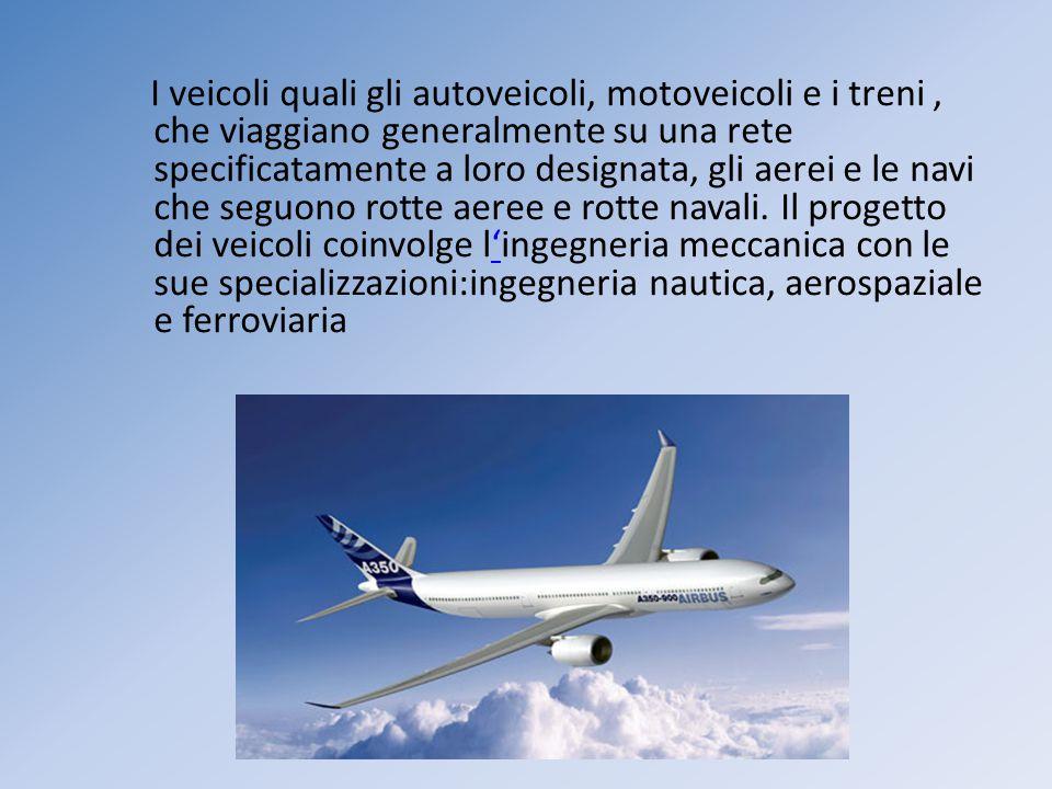 I veicoli quali gli autoveicoli, motoveicoli e i treni , che viaggiano generalmente su una rete specificatamente a loro designata, gli aerei e le navi che seguono rotte aeree e rotte navali.