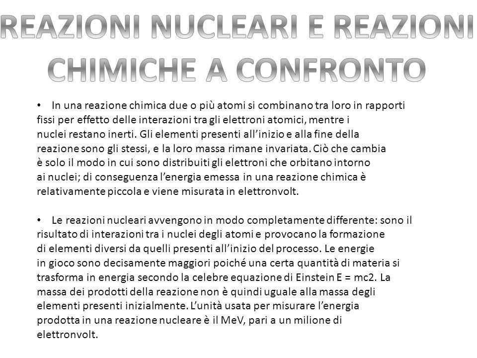 Reazioni nucleari e reazioni chimiche a confronto