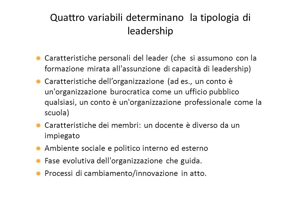 Quattro variabili determinano la tipologia di leadership