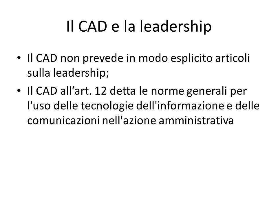Il CAD e la leadership Il CAD non prevede in modo esplicito articoli sulla leadership;