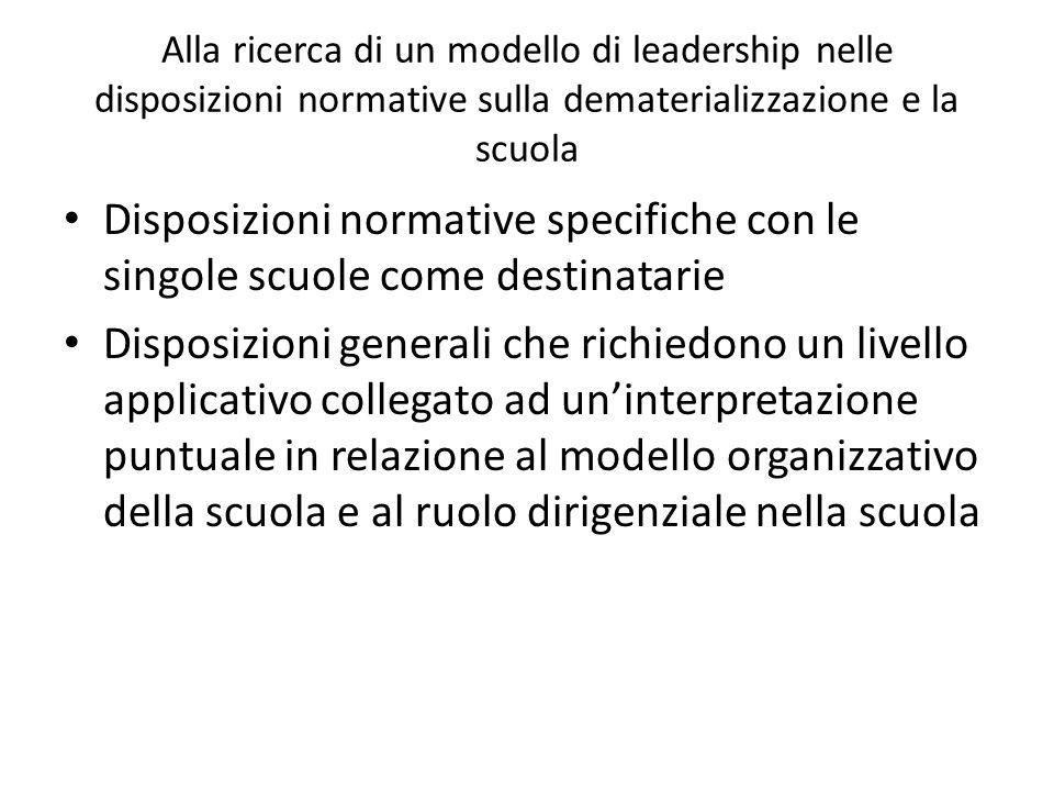 Alla ricerca di un modello di leadership nelle disposizioni normative sulla dematerializzazione e la scuola