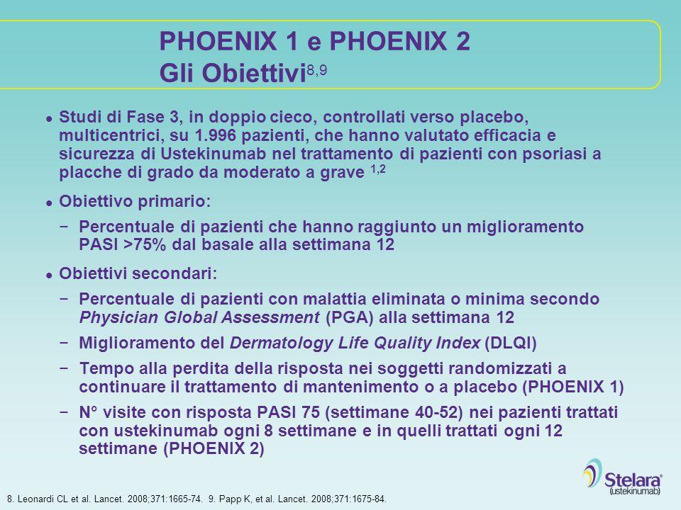 PHOENIX 1 e PHOENIX 2 Gli Obiettivi8,9