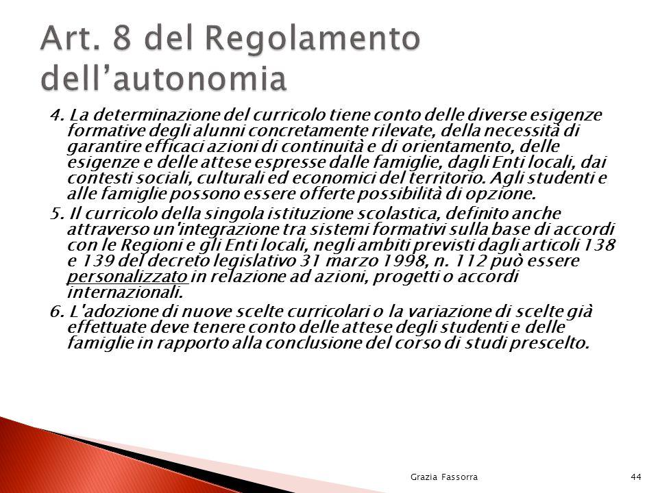 Art. 8 del Regolamento dell'autonomia