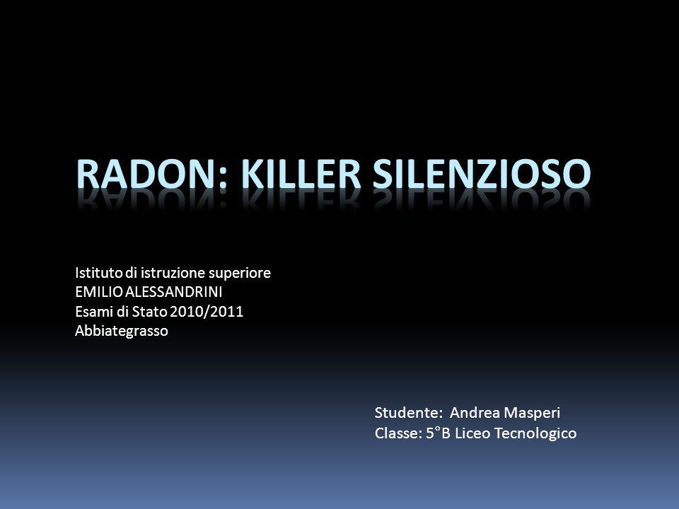 RADON: KILLER SILENZIOSO