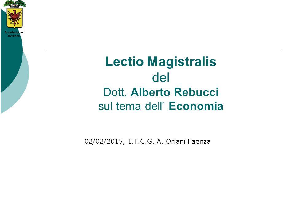 Lectio Magistralis del Dott. Alberto Rebucci sul tema dell' Economia