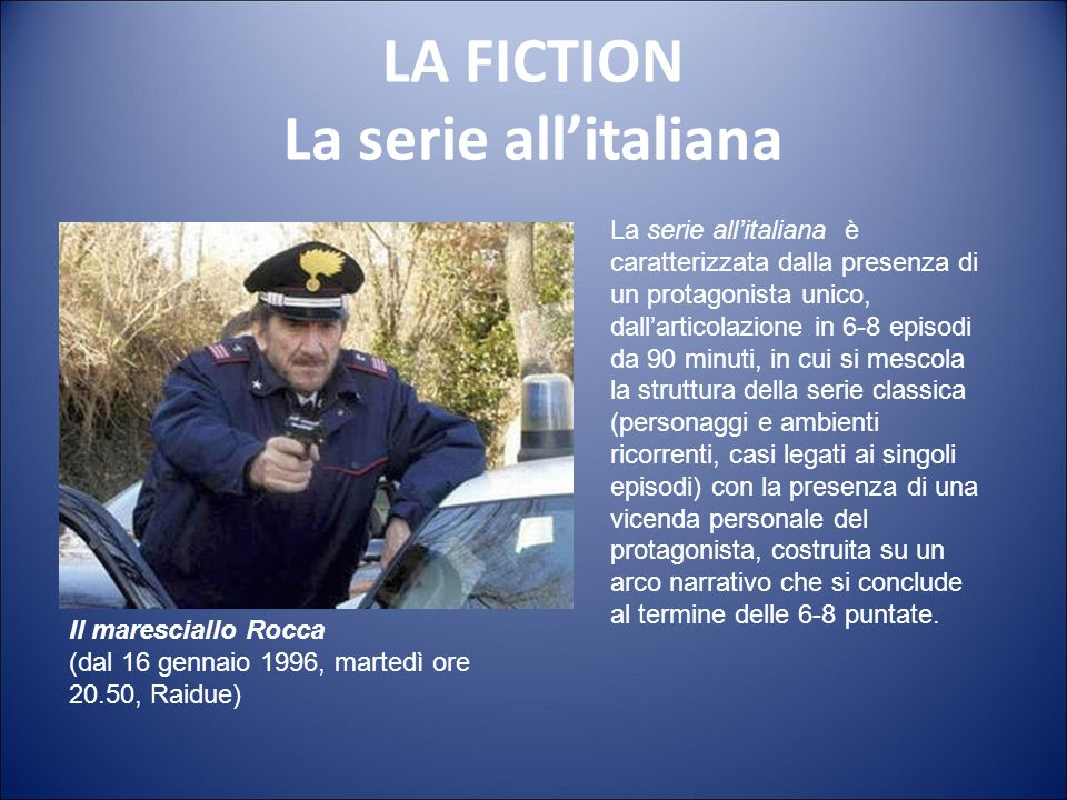 LA FICTION La serie all'italiana