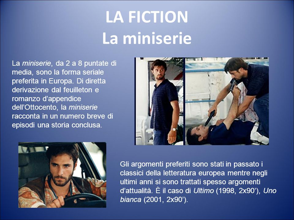 LA FICTION La miniserie