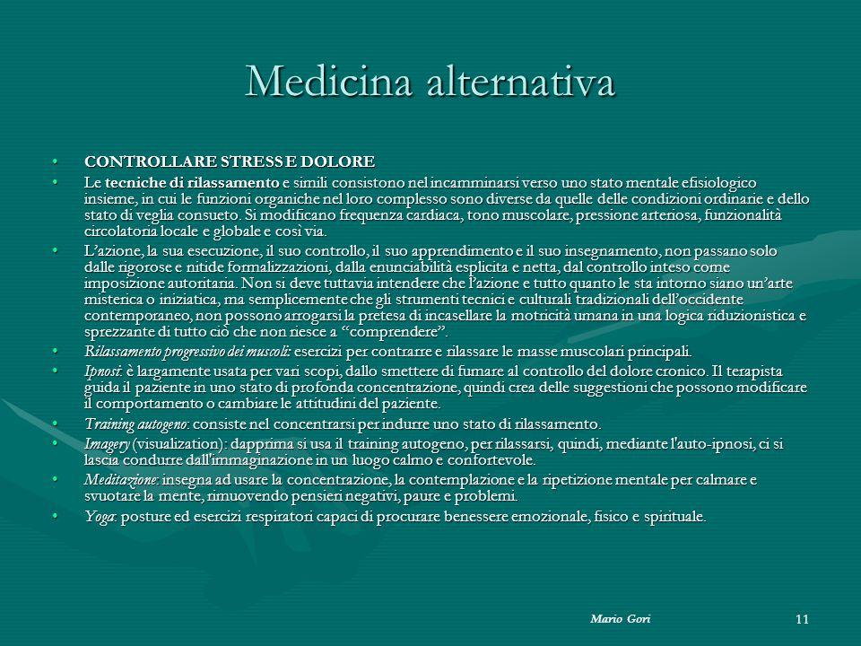 Medicina alternativa CONTROLLARE STRESS E DOLORE