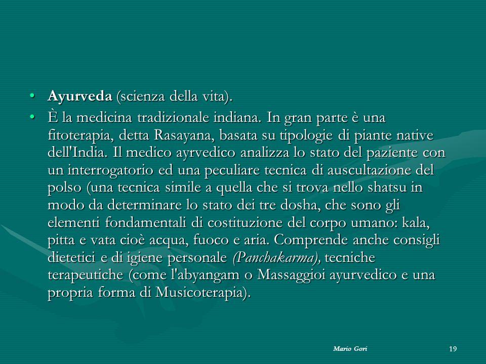 Ayurveda (scienza della vita).