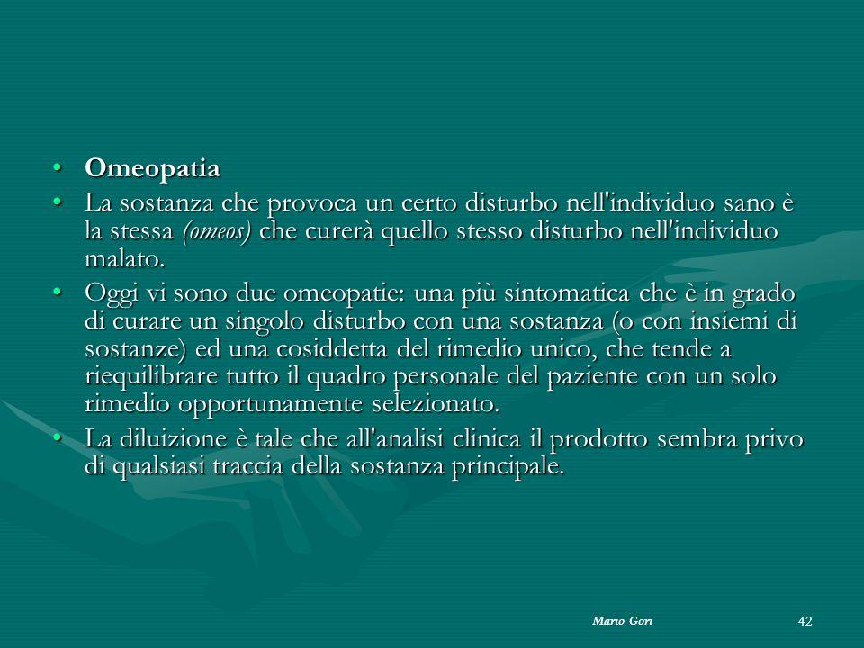 Omeopatia La sostanza che provoca un certo disturbo nell individuo sano è la stessa (omeos) che curerà quello stesso disturbo nell individuo malato.