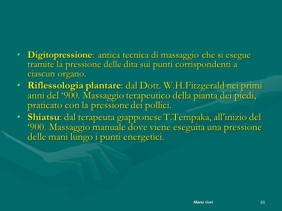 Digitopressione: antica tecnica di massaggio che si esegue tramite la pressione delle dita sui punti corrispondenti a ciascun organo.
